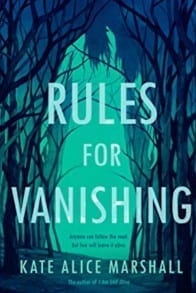 Rules for Vanishing by Kate Alice Marshall