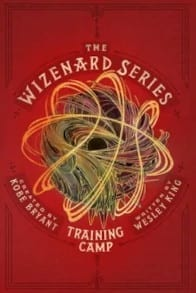 The Wiznard Series: Training Camp by Wesley King